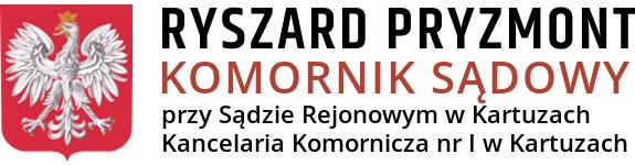 RYSZARD PRYZMONT Komornik Sądowy przy Sądzie Rejonowym w Kartuzach